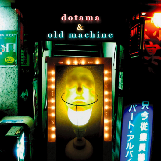 DOTAMA-OLD-MACHINE