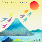 V.A.『Play for Japan Vol